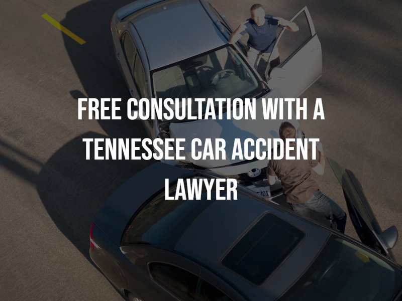 Free Consultation with a Tennessee Car Accident Lawyer