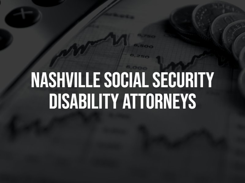 Nashville Social Security Disability Attorneys